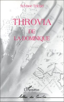 Throvia de la Dominique - Sylviane Telchid