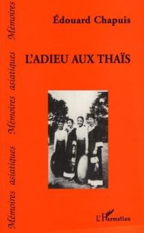 L'adieu aux Thaïs - ÉdouardChapuis