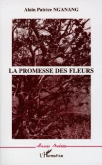 La promesse des fleurs - PatriceNganang