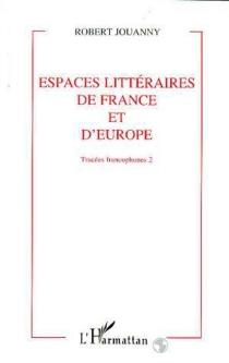 Tracées francophones - RobertJouanny