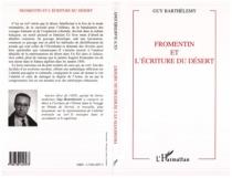 Fromentin et l'écriture du désert - GuyBarthélemy