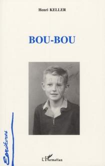 Bou-Bou - HenriKeller