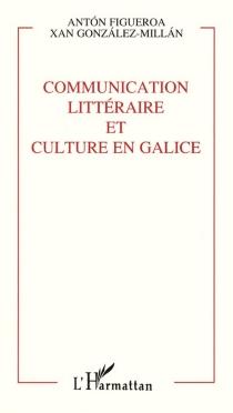 Communication littéraire et culture en Galice - AntonFigueroa