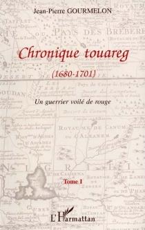 Chronique touareg - Jean-PierreGourmelon