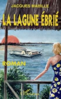 La lagune Ebrié - JacquesMabille