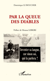 Par la queue des diables - Dominique Le Boucher