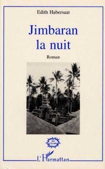 Jimbaran la nuit - ÉdithHabersaat