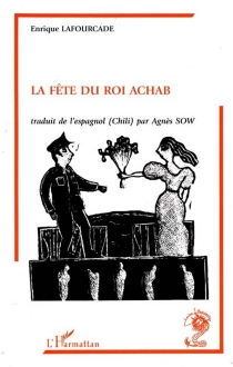 La fête au roi Achab - EnriqueLafourcade