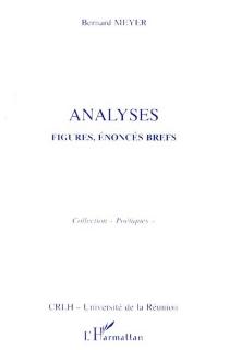 Analyses : figures, énoncés, brefs - BernardMeyer