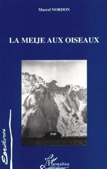 La Meije aux oiseaux - MarcelNordon