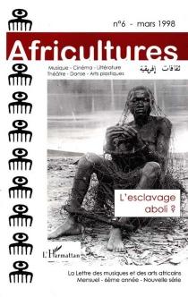 L'esclavage aboli ? -