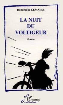 La nuit du voltigeur - DominiqueLemaire