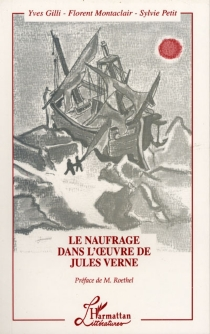Le naufrage dans l'oeuvre de Jules Verne - YvesGilli