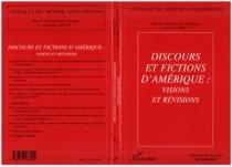 Discours et fictions d'Amérique : visions et révisions -