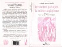 Rencontres poétiques du monde anglophone : autour de Denise Levertov, Debjani Chatterjee, Derry O'Sullivan et Kenneth White -