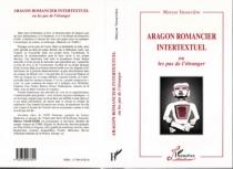Aragon romancier intertextuel ou Les pas de l'étranger - MaryseVassevière