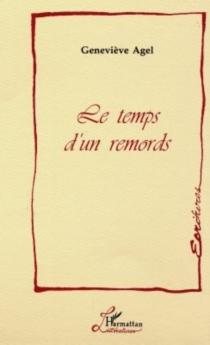 Le temps d'un remords - GenevièveAgel