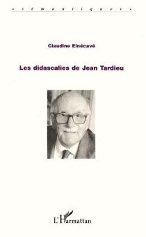 Les didascalies de Jean Tardieu - ClaudineElnécavé