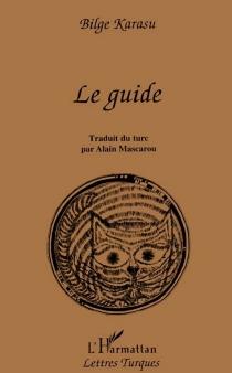 Le guide - BilgeKarasu
