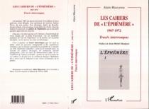 Les cahiers de l'Ephémère, 1967-1972 : tracés interrompus - AlainMascarou