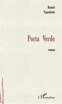Porta Verde - DanielVigoulette