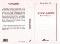 La poésie moderne : essai sur le lieu caché - SophieGuermès