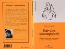 Écrivains contemporains : Madeleine Bourdouxhe, Paul Guimard, Maurice Pons, Roger Vailland - JacquesLayani