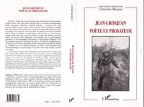 Jean Grosjean poète et prosateur -