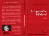Je t'apprendrai infiniment - JeanCouppé-Jacquart