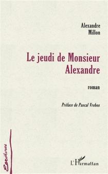 Le jeudi de monsieur Alexandre - AlexandreMillon