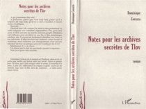 Notes pour les archives secrètes de Tlov - Dominique Corazza