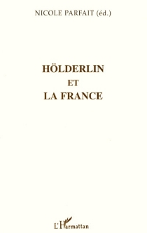 Hölderlin et la France -