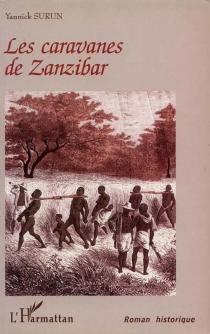 Les caravanes de Zanzibar - YannickSurun