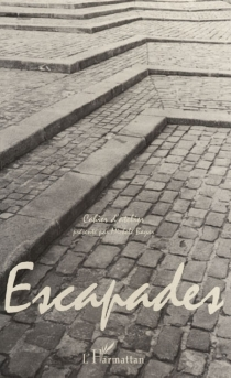 Escapades : cahier d'atelier -