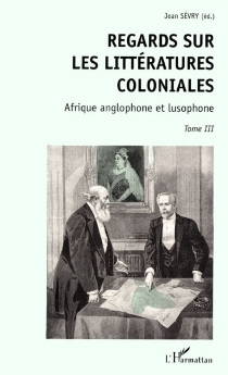 Regards sur les littératures coloniales -