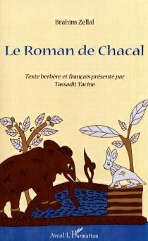 Le roman de Chacal - BrahimZellal