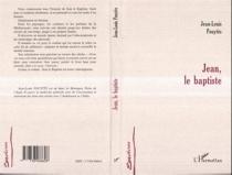 Jean, le baptiste - Jean-LouisPouytès