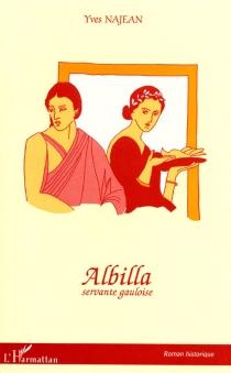 Albilla, servante gauloise - YvesNajean