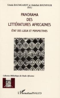 Panorama des littératures africaines : état des lieux et perspectives -