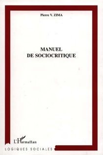 Manuel de sociocritique - Peter VáclavZima