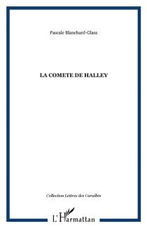 La comète de Halley - PascaleBlanchard-Glass