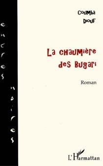 La chaumière des Bugari - CoumbaDiouf