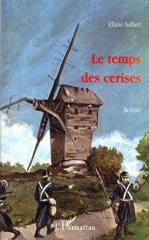 Le temps des cerises - ElianeAubert