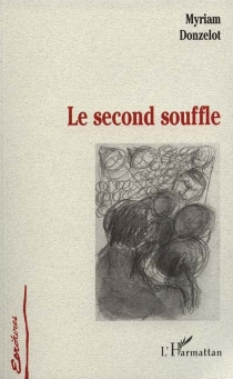 Le second souffle - MyriamDonzelot