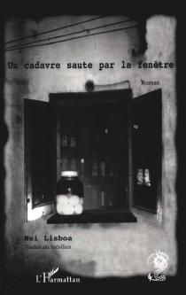 Un cadavre saute par la fenêtre - NeiLisboa