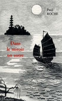 Dans le miroir un autre - PaulRoche