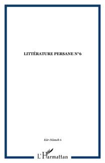 Littérature persane, n° 6 -