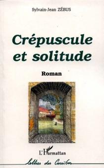 Crépuscule et solitude - JeanZébus