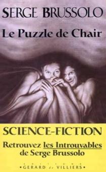 Le Puzzle de chair - SergeBrussolo