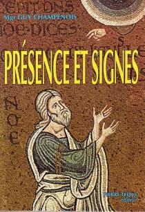 Présence et signes - GuyChampenois